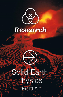 Solid Earth Physics (Field A)