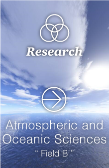Atmospheric and Oceanic Sciences (Field B)